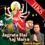 Jagrata Hai Aaj Maiya - MP3