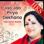 Jao Jao Priyo Dekhano - MP3