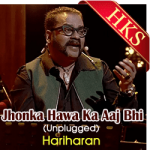 Jhonka Hawa Ka Aaj Bhi (Unplugged) - MP3