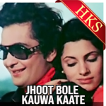 Jhoot Bole Kauwa Kaate (With Female Vocals) - MP3