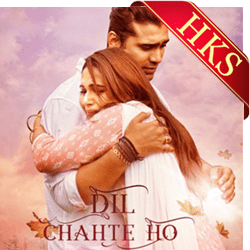 Dil Chahte Ho - MP3