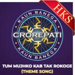 Tum Mujhko Kab Tak Rokoge - MP3