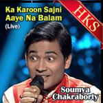 Ka Karoon Sajni Aaye Na Balam (Live) - MP3