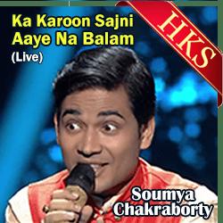 Ka Karoon Sajni Aaye Na Balam (Live) - MP3 + VIDEO