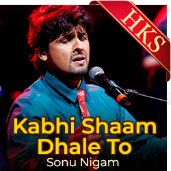 Kabhi Shaam Dhale To (Male Version) - MP3