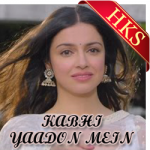 Kabhi Yaadon Mein (With Male Vocals) - MP3 + VIDEO