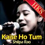 Kaise Ho Tum (Cover) - MP3