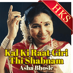 Kal Ki Raat Giri Thi Shabnam (Unreleased Song) - MP3 + VIDEO
