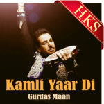Kamli Yaar Di (Punjabi) - MP3 + VIDEO