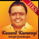 Kanavil Karuvagi (Bhajan) - MP3