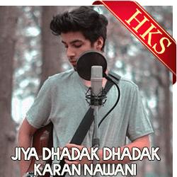Jiya Dhadak Dhadak Jaaye (Uplugged) - MP3