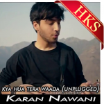 Kya Hua Tera Waada (Unplugged) - MP3