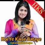 Koi Ye Kaise Bataye (Cover) - MP3