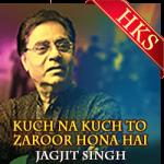 Kuchh Na Kuchh To Zaroor Hona Hai - MP3