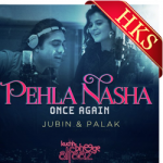 Pehla Nasha Once Again (With Female Vocals) - MP3 + VIDEO