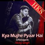 Kya Mujhe Pyaar Hai (Unplugged) - MP3