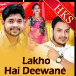 Laakhon Hai Deewane - MP3