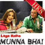 Lage Raho Munna Bhai (Title Song) (Without Chorus) - MP3 + VIDEO