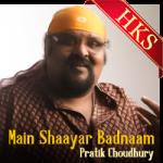 Main Shaayar Badnaam (Live) - MP3