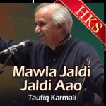 Mawla Jaldi Jaldi Aao - MP3