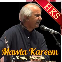 Mawla Kareem - Ishq E Mawla - MP3 + VIDEO