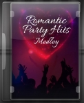 Romantic Party Hits Medley - MP3 + VIDEO