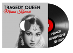 The Tragedy Queen: Meena Kumari MP3 + VIDEO