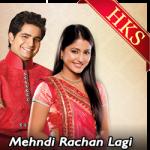 Mehndi Rachan Lagi (Rearranged)  - MP3