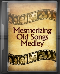 Mesmerizing Old Songs Medley - MP3