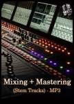 Mixing + Mastering (Stem Tracks) - MP3