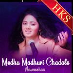 Modhu Madhuri Chadalo - MP3
