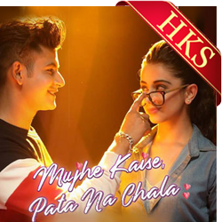 Mujhe Kaise Pata Na Chala - MP3