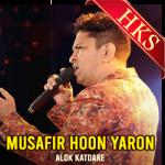 Musafir Hoon Yaron (Live) - MP3