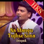 Na Mangu Tujhse Sona - MP3