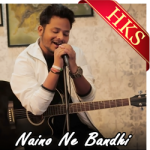 Naino Ne Bandhi (Unplugged) - MP3