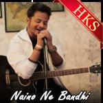 Naino Ne Bandhi (Unplugged) - MP3 + VIDEO