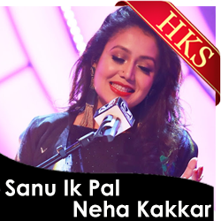 Sanu Ik Pal Chain (Neha Kakkar Version) - MP3