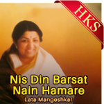 Nis Din Barsat Nain Hamare - MP3