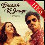 Baarish Ki Jaaye - MP3 + VIDEO