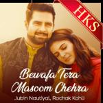 Bewafa Tera Masoom Chehra - MP3 + VIDEO