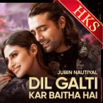 Dil Galti Kar Baitha Hai - MP3 + VIDEO