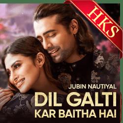 Dil Galti Kar Baitha Hai - MP3