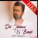 Dil Jalane Ki Baat - MP3 + VIDEO