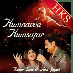 Humnavva Humsafar (With Female Vocals) - MP3 + VIDEO