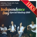 Independence Day Special Mashup - MP3 + VIDEO
