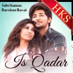 Is Qadar - MP3 + VIDEO