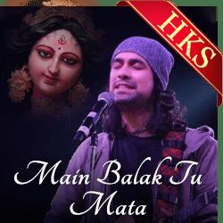 Main Balak Tu Mata - MP3