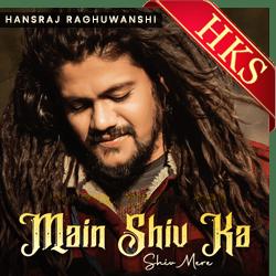 Main Shiv Ka Shiv Mere - MP3