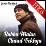 Rabba Maine Chand Vekhya - MP3 + VIDEO
