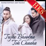 Tujhe Bhoolna To Chaaha - MP3 + VIDEO